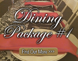 Dining Package #1