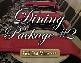 Dining Package #2